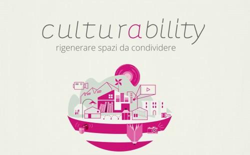 Culturability, la rigenerazione si fa se ha un impatto sociale