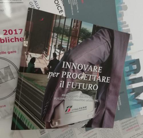 Innovare per progettare il futuro: il libro bianco di Italferr sul BIM