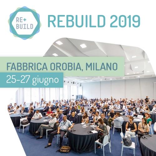 REbuild 2019 si sposta a Milano. (re)making cities sarà il tema della nuova edizione