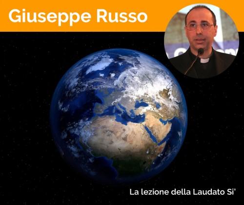 Giuseppe Russo: Ciò che potrà salvarci è l'ecologia integrale. Applicare la Laudato Si'