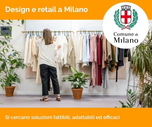 Design e retail a Milano. Al via la call del Comune