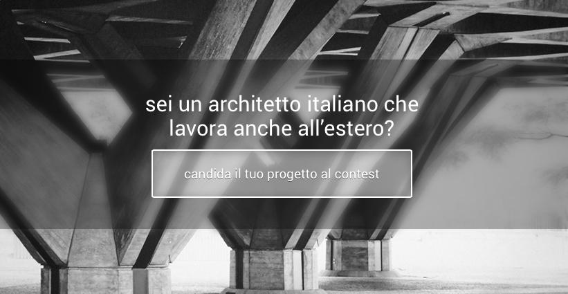 Sei un architetto che lavora all'estero? Candidati per una promozione 'made in Italy'