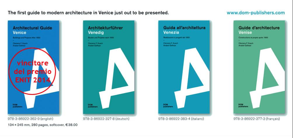 Dal 1950 ad oggi, la guida dell'architettura di Venezia lontano dalle rotte turistiche