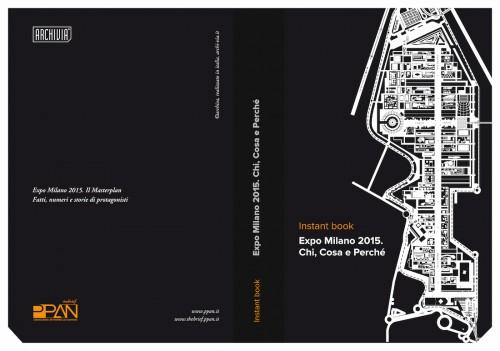 Fatti, numeri e storie di protagonisti. Ecco l'instant book su Expo Milano