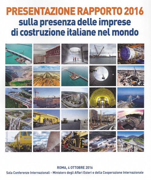 Costruttori italiani nel mondo: 617 imprese in 89 Paesi, 0,7% del Pil, ferrovie il settore di punta