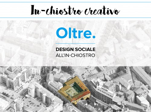 Design sociale all'In-chiostro per il fuorisalone 2017